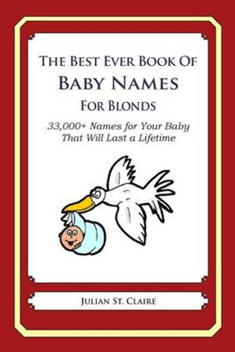 The Best Ever Book of Baby Names for Blonds