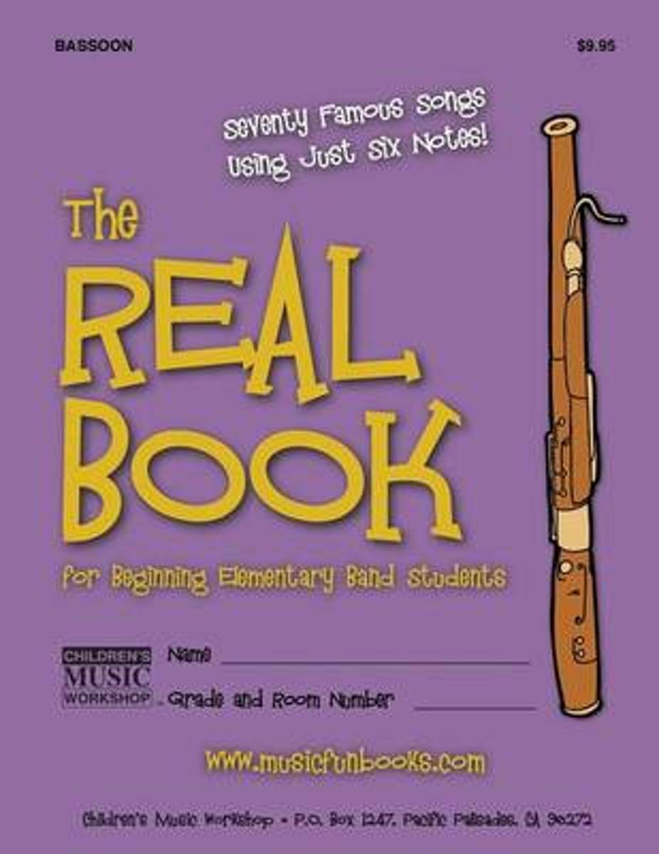 The Real Book for Beginning Elementary Band Students (Bassoon)
