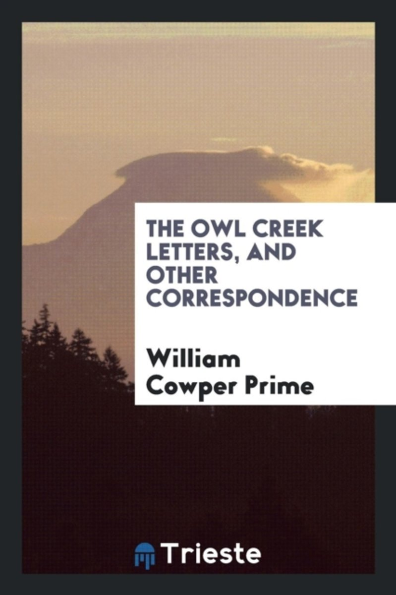 The Owl Creek Letters, and Other Correspondence