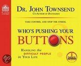 Who's Pushing Your Buttons