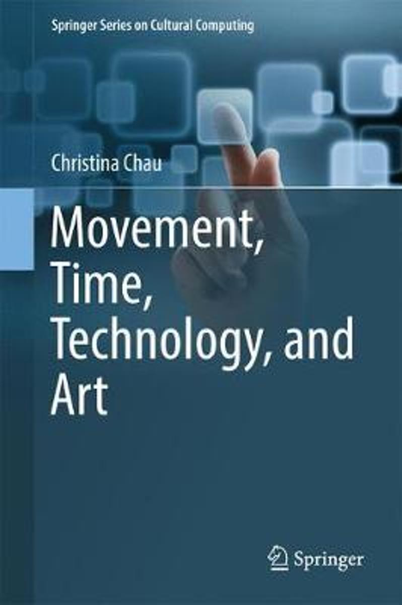 Movement, Time, Technology, and Art