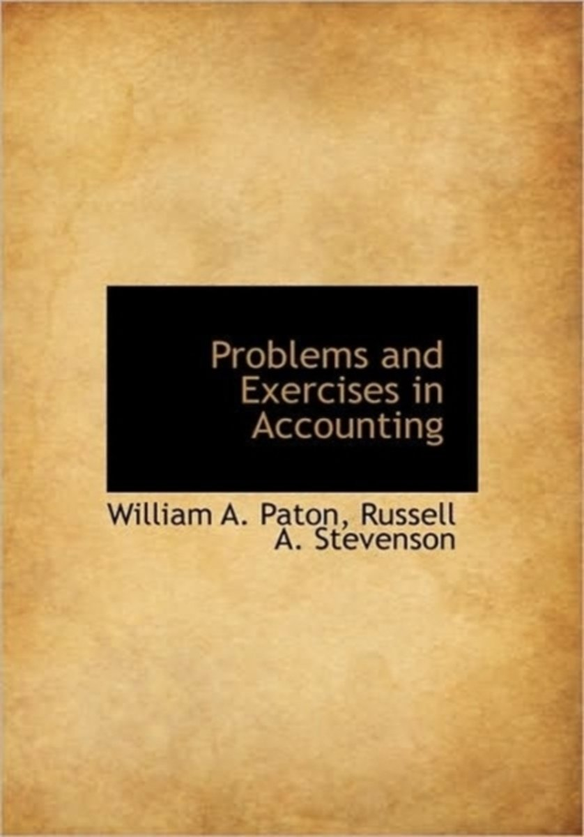 Problems and Exercises in Accounting