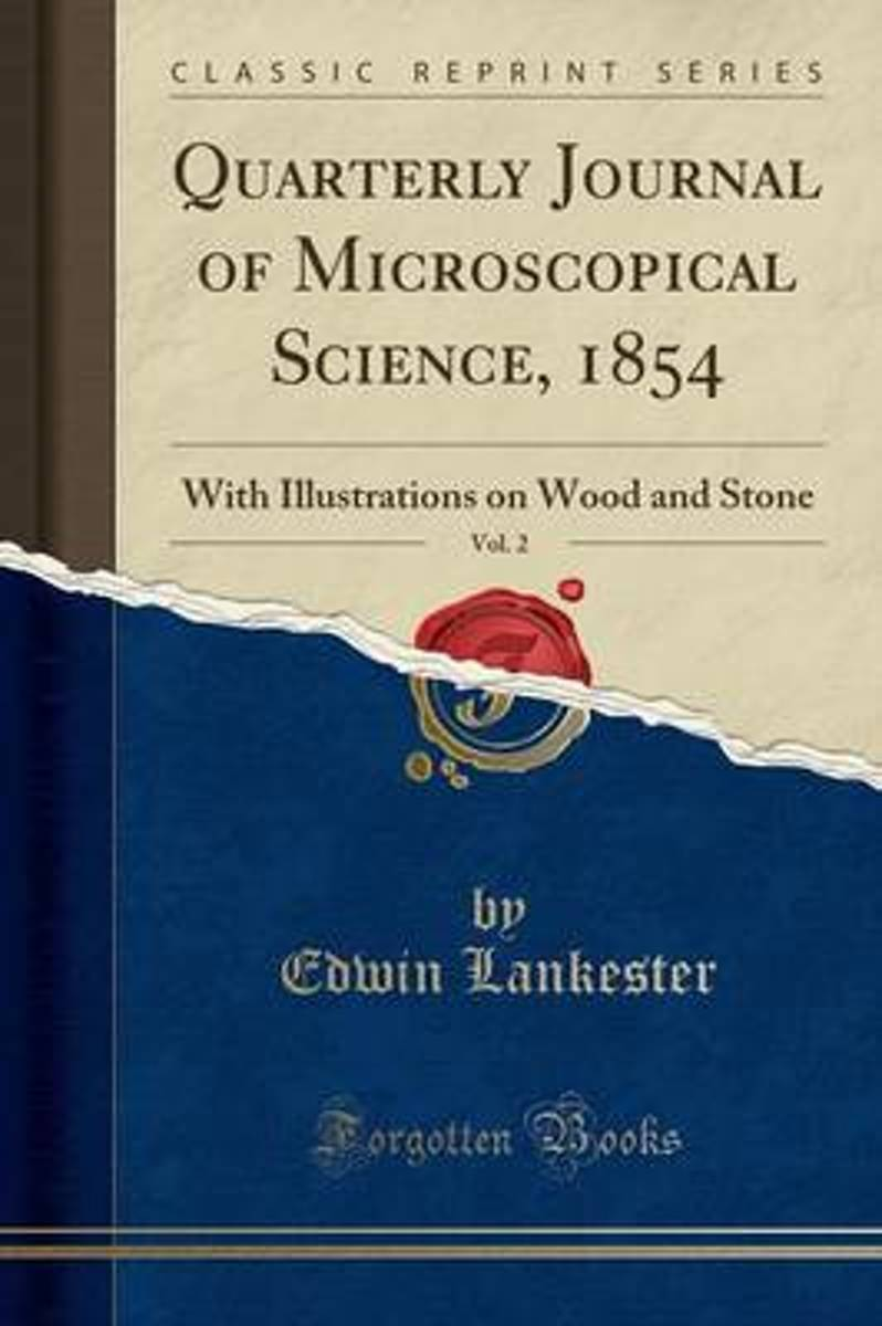 Quarterly Journal of Microscopical Science, 1854, Vol. 2