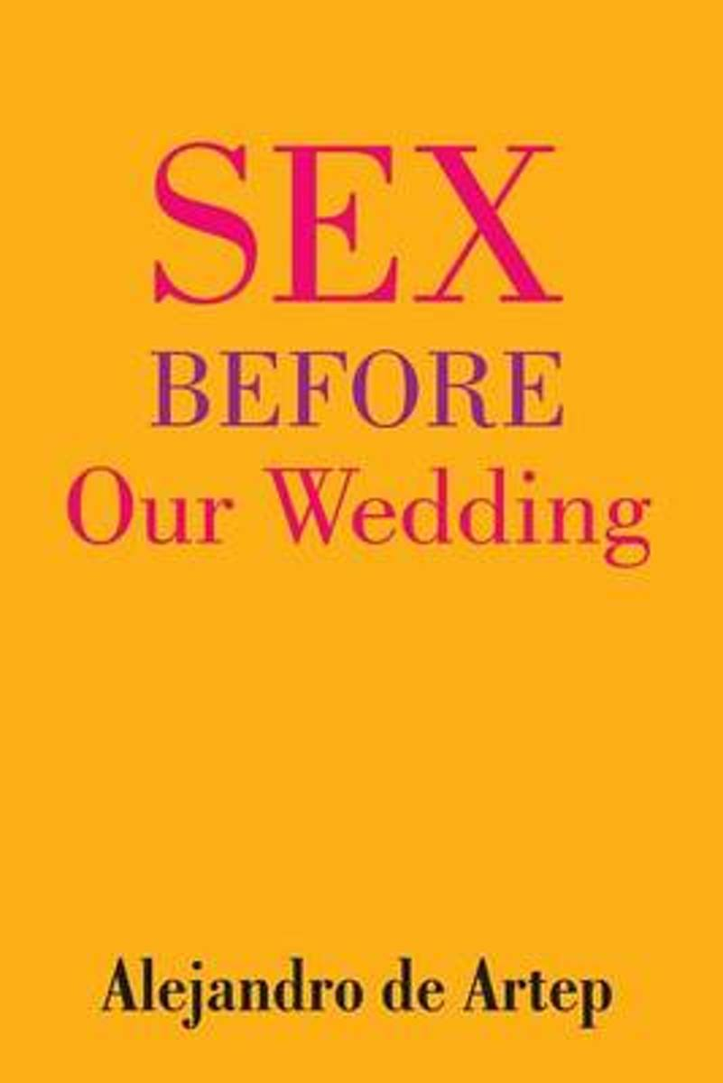 Sex Before Our Wedding