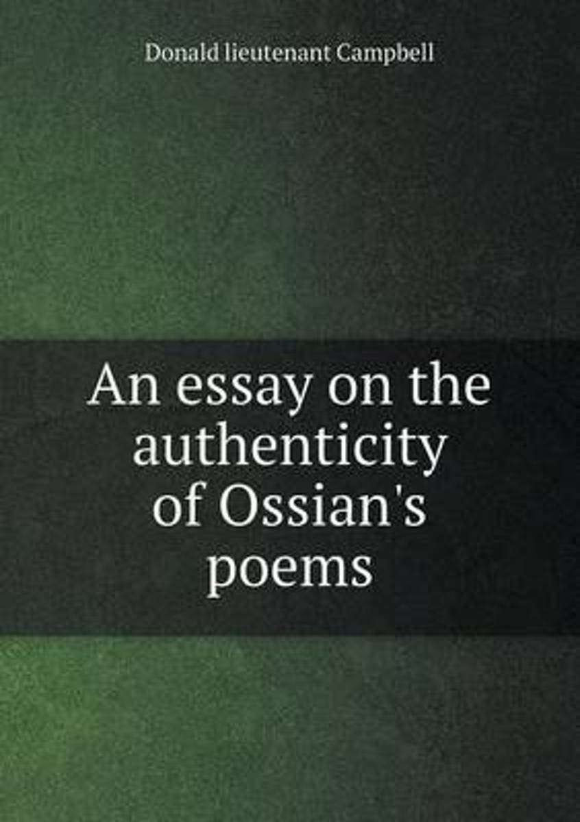 An Essay on the Authenticity of Ossian's Poems
