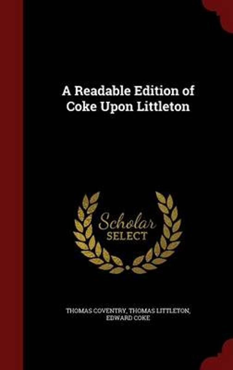 A Readable Edition of Coke Upon Littleton