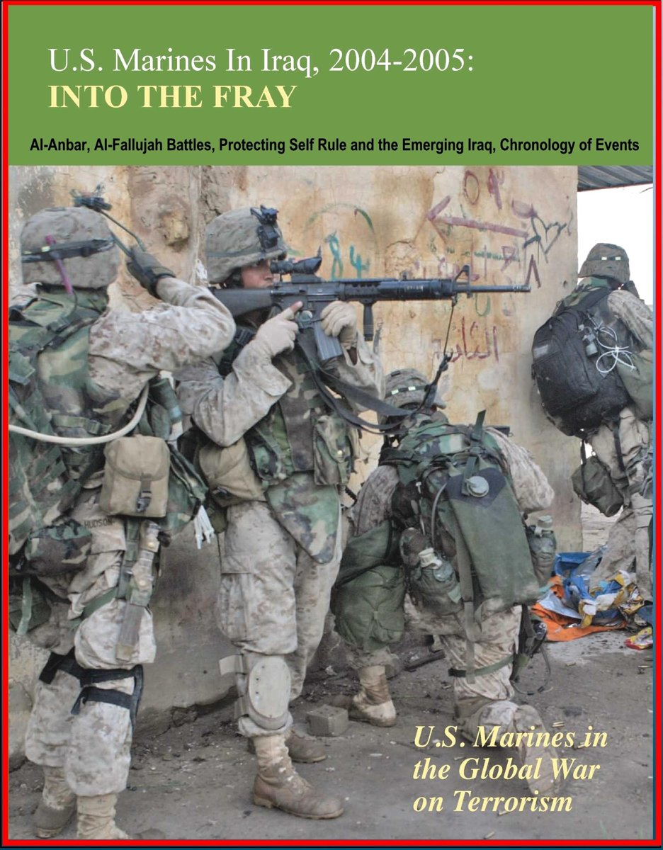 U.S. Marines in Iraq, 2004-2005: Into the Fray - U.S. Marines in the Global War on Terrorism, Al-Anbar, Al-Fallujah Battles, Protecting Self Rule and the Emerging Iraq, Chronology of Events