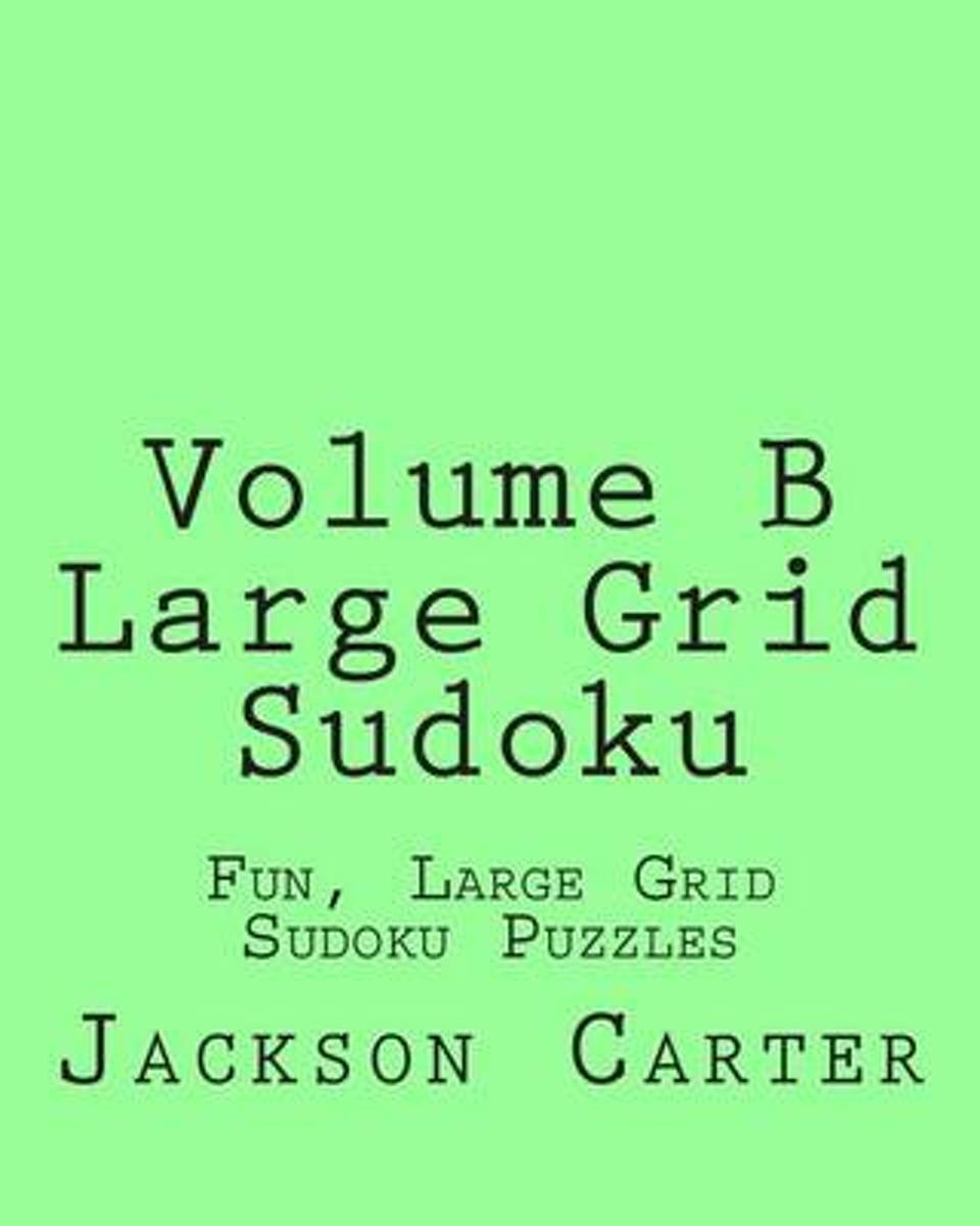 Volume B Large Grid Sudoku