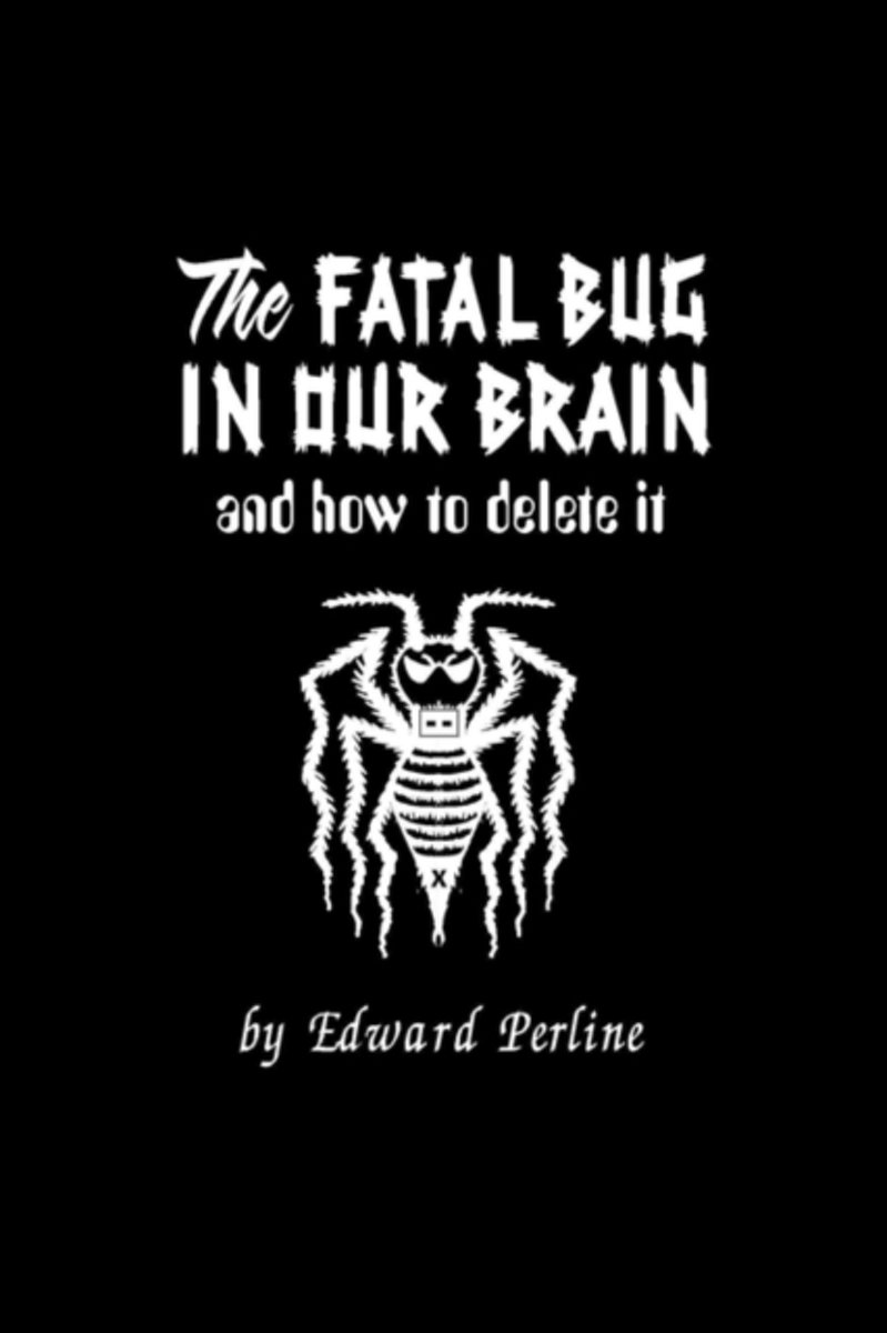 The Fatal Bug in Our Brain