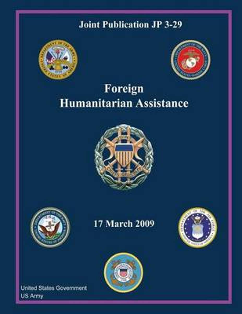 Joint Publication Jp 3-29 Foreign Humanitarian Assistance 17 March 2009