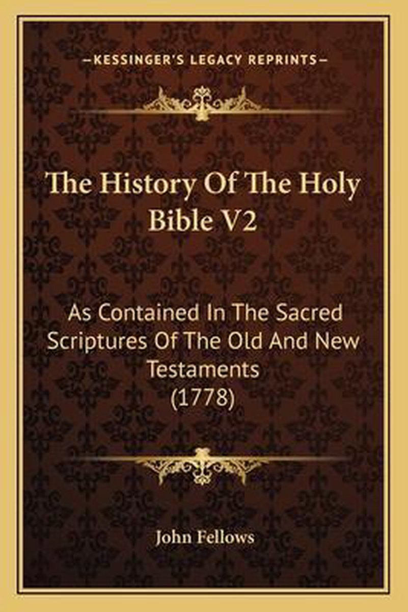 The History of the Holy Bible V2