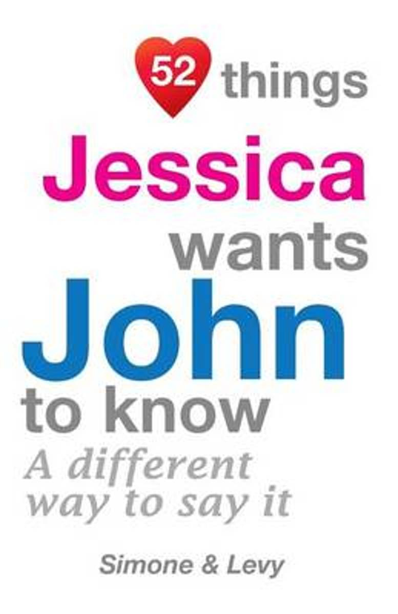 52 Things Jessica Wants John to Know