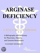 Arginase Deficiency - a Bibliography and Dictionary for Physicians, Patients, and Genome Researchers