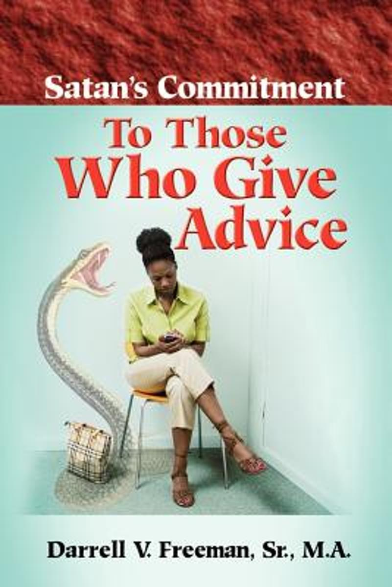 Satan's Commitment to Those Who Give Advice