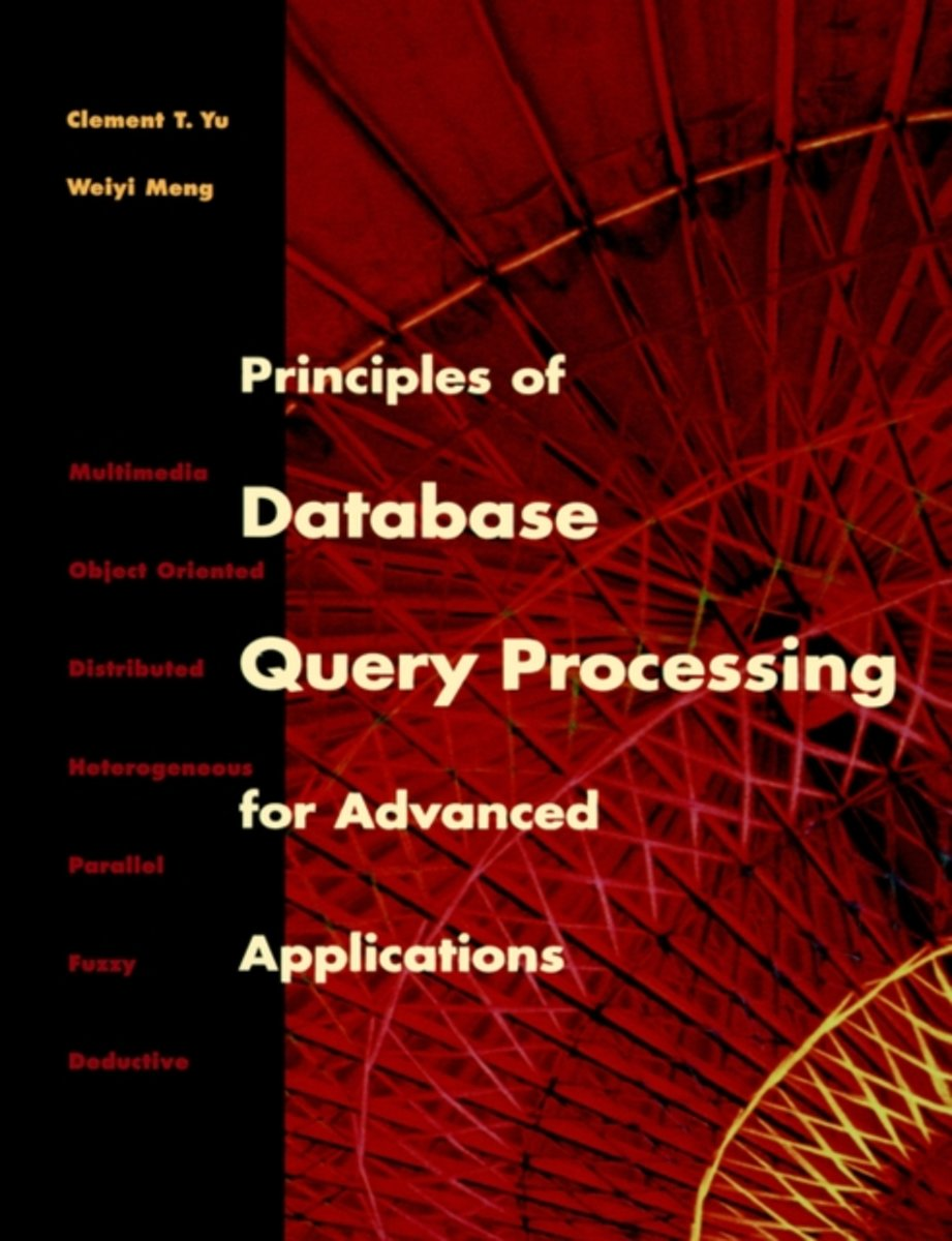 Principles of Database Query Processing for Advanced Applications