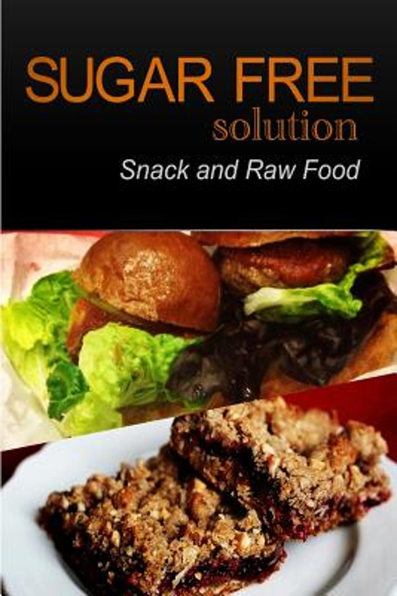 Sugar-Free Solution - Snack and Raw Food