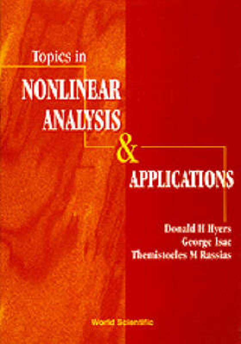 Topics In Nonlinear Analysis And Applications
