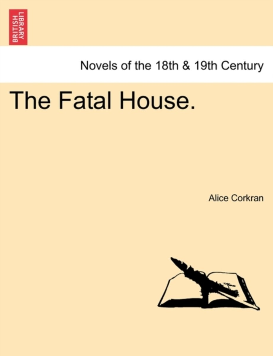 The Fatal House.