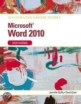 Illustrated Course Guide Microsoft Office Word 2010 Intermediate