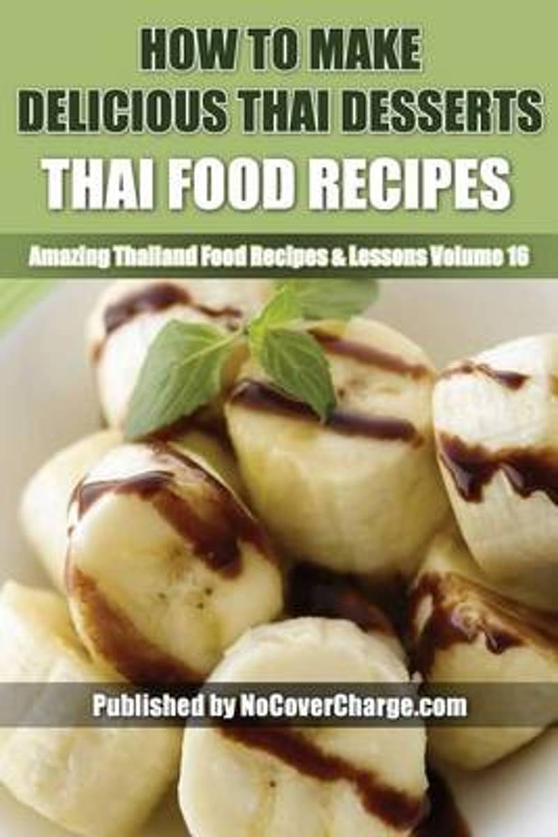How to Make Delicious Thai Desserts
