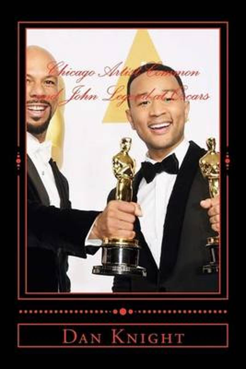 Chicago Artist Common and John Legend at Oscars