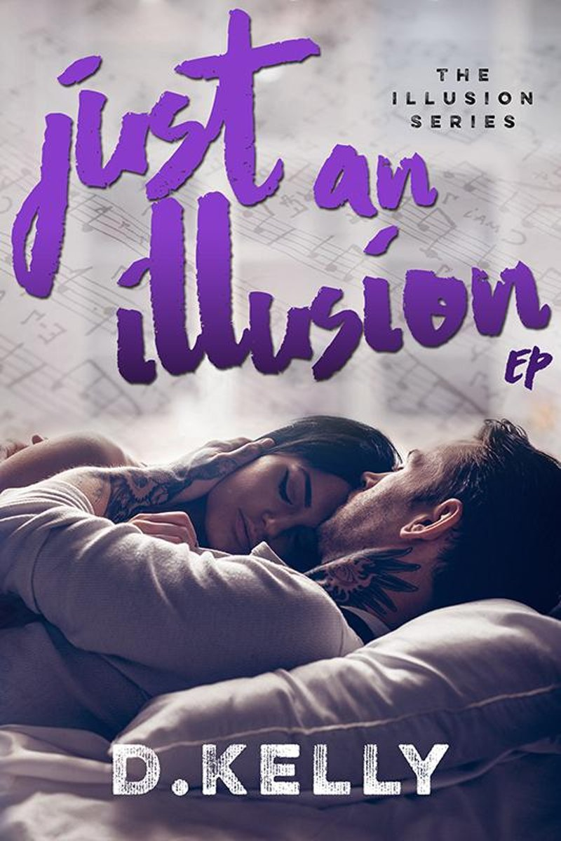 Just an Illusion - EP