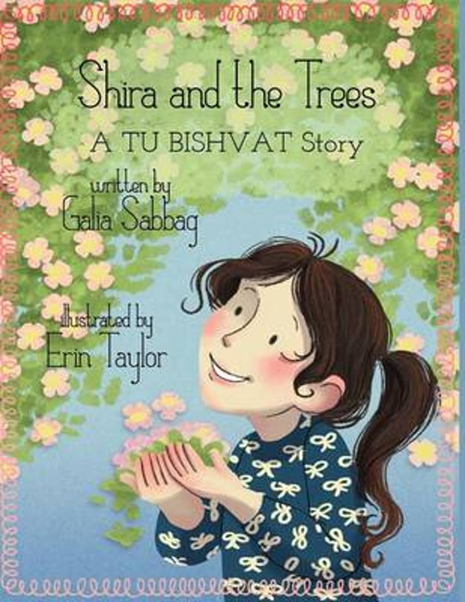 Shira and the Trees- A Tu Bishvat Story