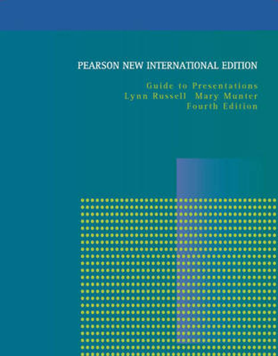 Guide to Presentations: Pearson  International Edition