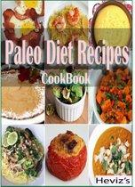 Paleo Diet Recipes of All-Time : 101 Delicious, Nutritious, Low Budget, Mouth watering Paleo Diet Recipes of All-Time Cookbook