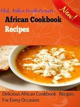 African Cookbook Recipes: Delicious African Cookbook Recipes For Every Occasion.