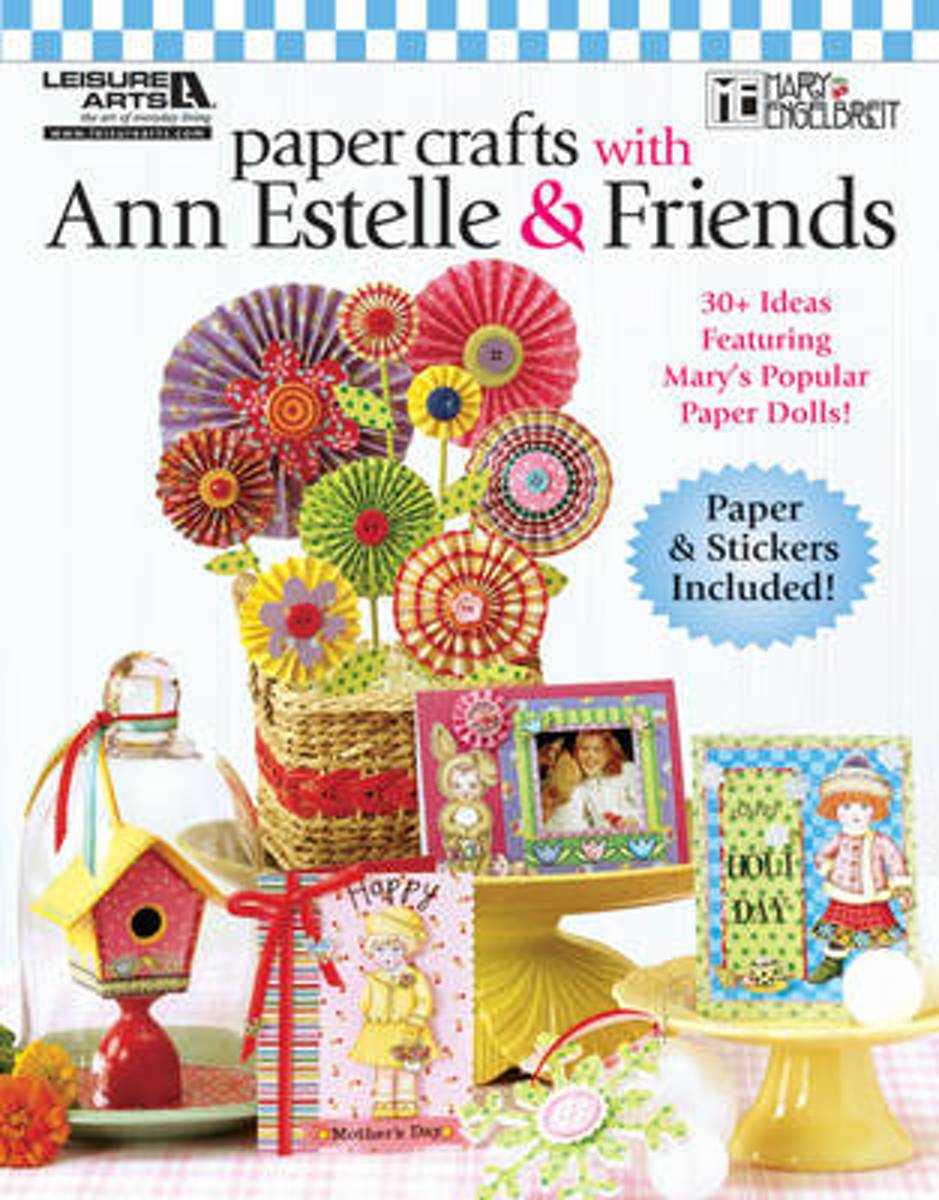 Paper Crafts with Ann Estelle & Friends