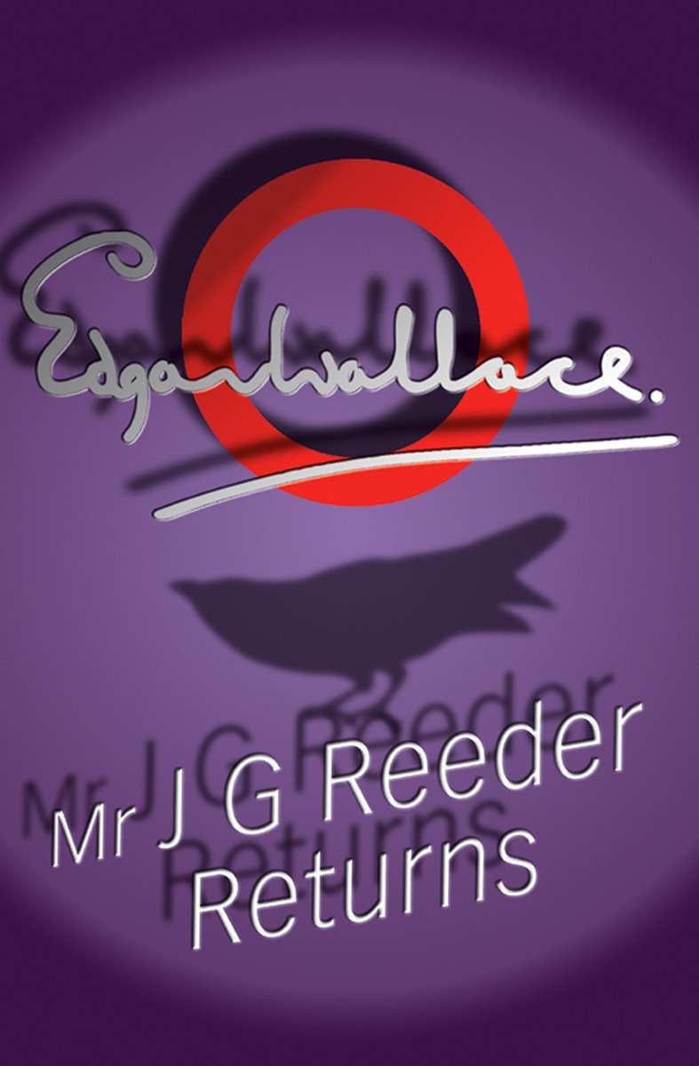 Mr J G Reeder Returns