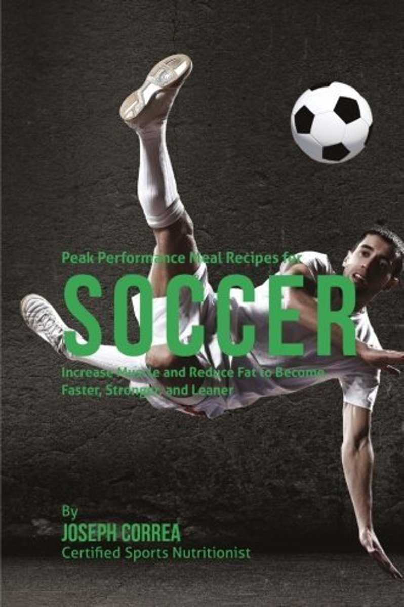Peak Performance Meal Recipes for Soccer