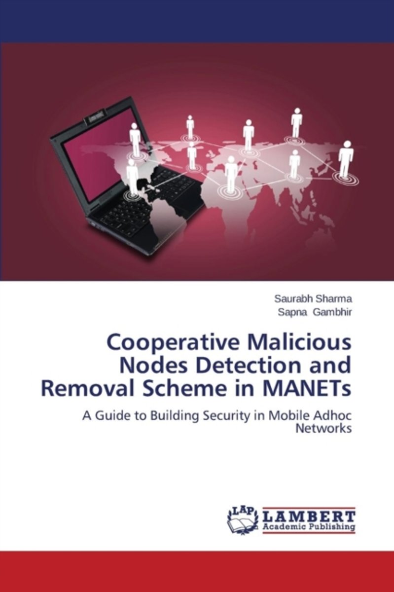 Cooperative Malicious Nodes Detection and Removal Scheme in Manets
