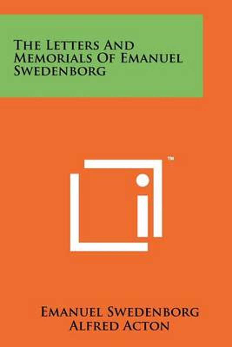 The Letters and Memorials of Emanuel Swedenborg