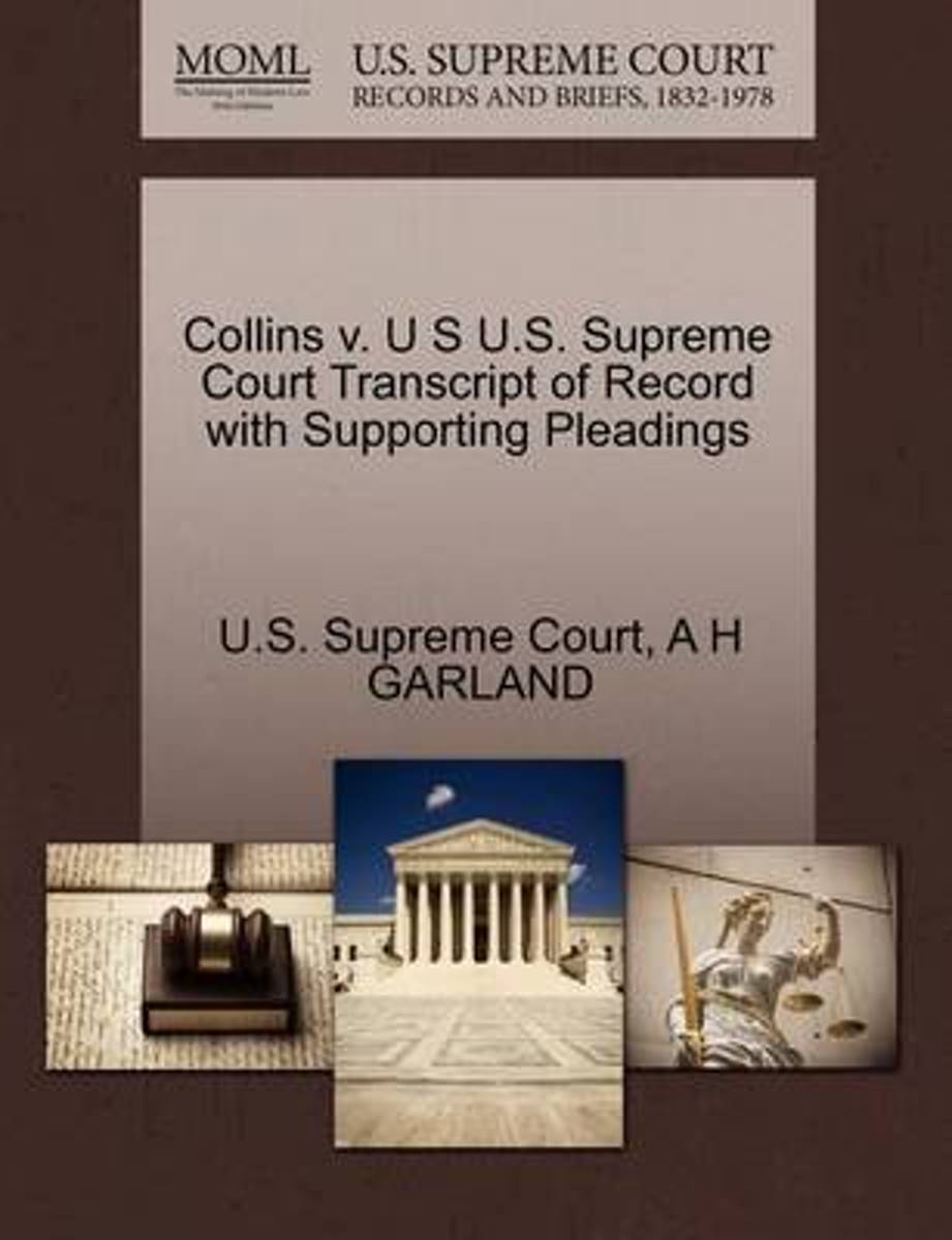 Collins V. U S U.S. Supreme Court Transcript of Record with Supporting Pleadings