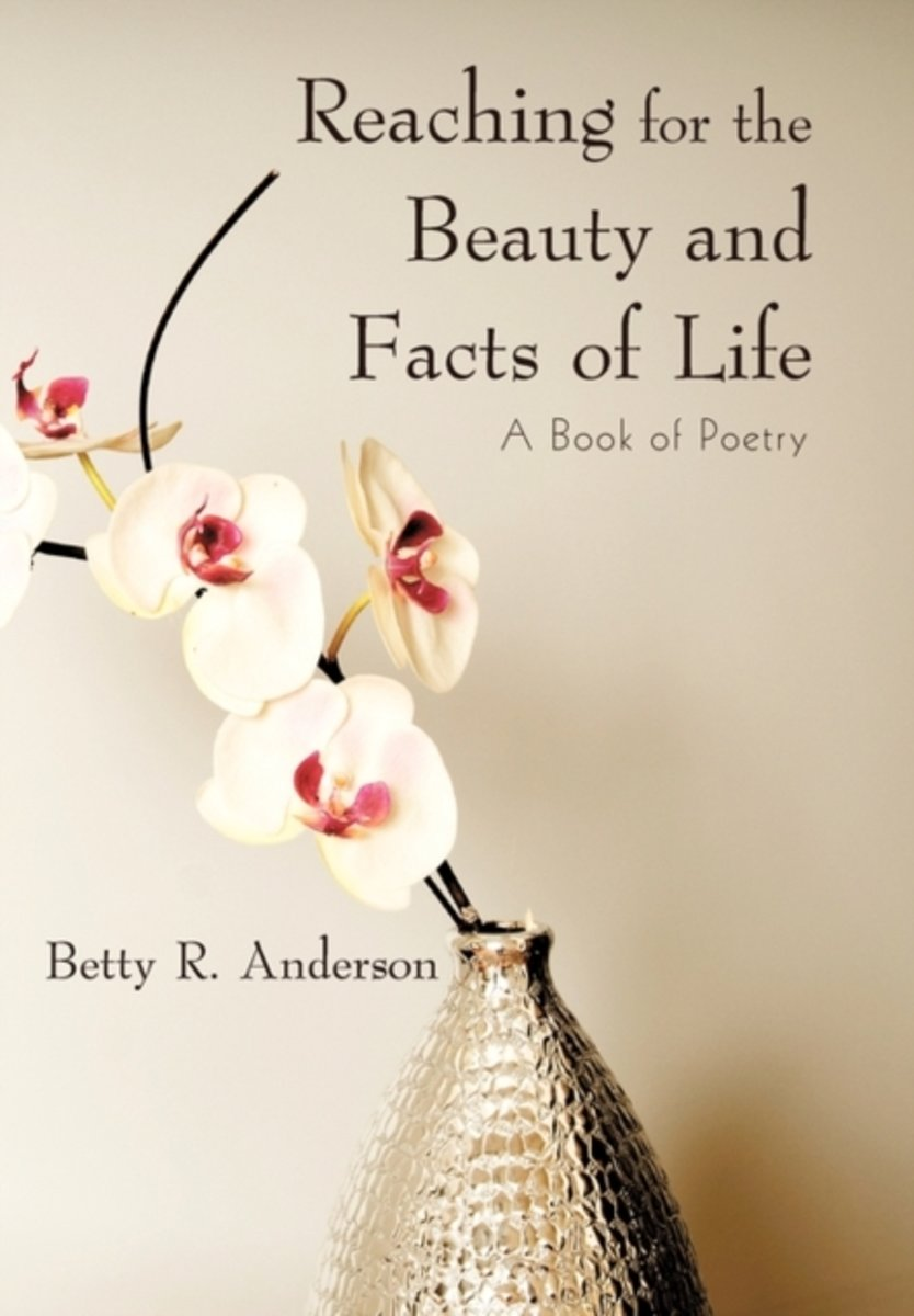 Reaching for the Beauty and Facts of Life