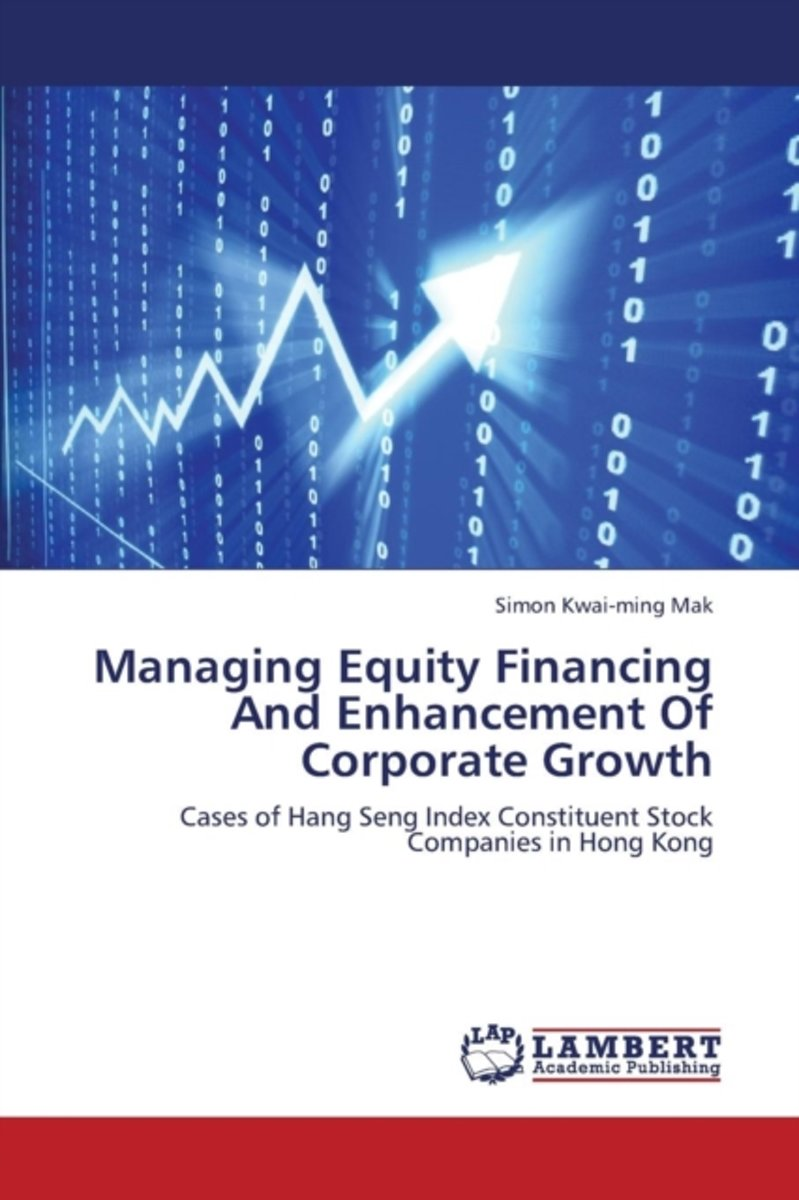 Managing Equity Financing and Enhancement of Corporate Growth
