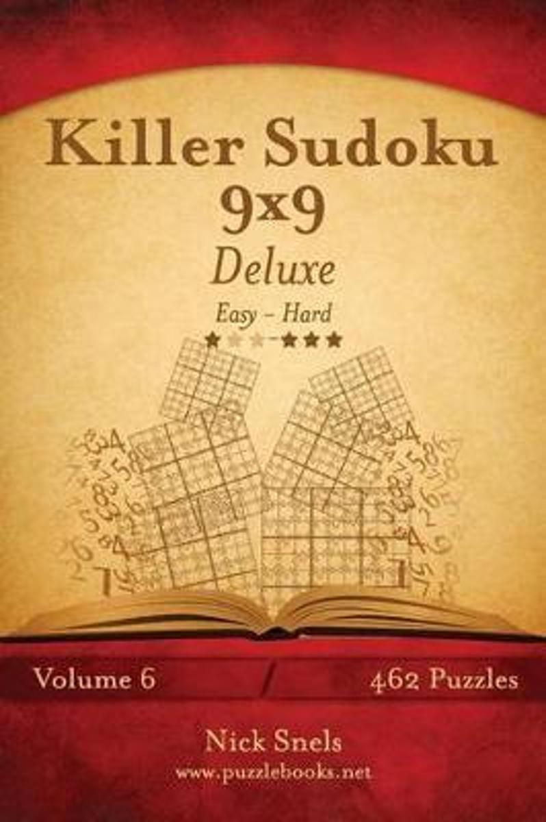 Killer Sudoku 9x9 Deluxe - Easy to Hard - Volume 6 - 462 Puzzles