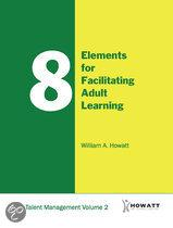 8 Elements for Facilitating Adult Learning