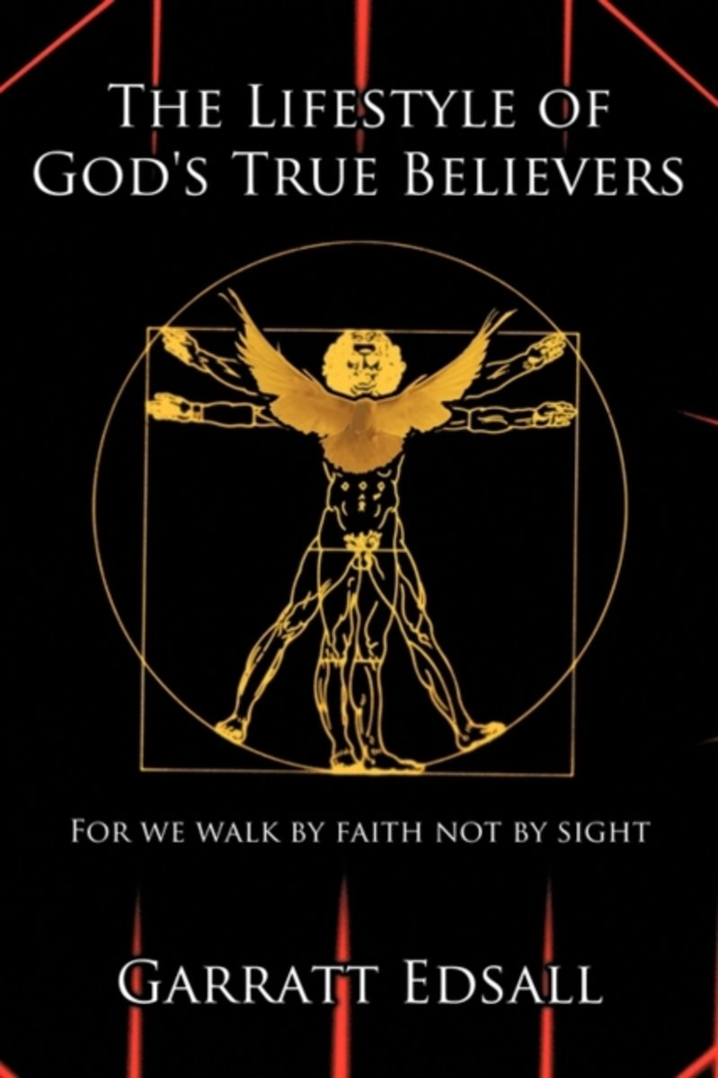The Lifestyle of God's True Believers