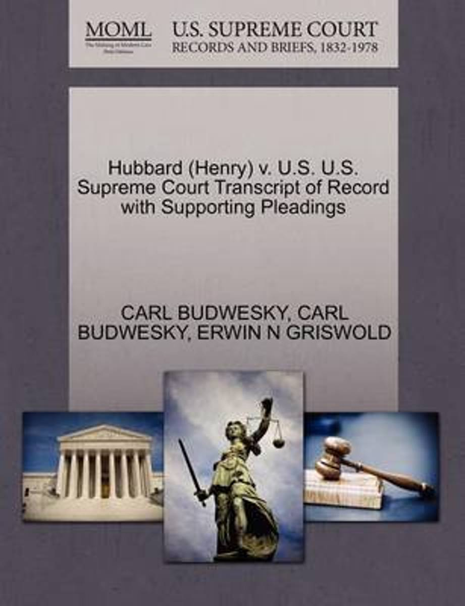 Hubbard (Henry) V. U.S. U.S. Supreme Court Transcript of Record with Supporting Pleadings