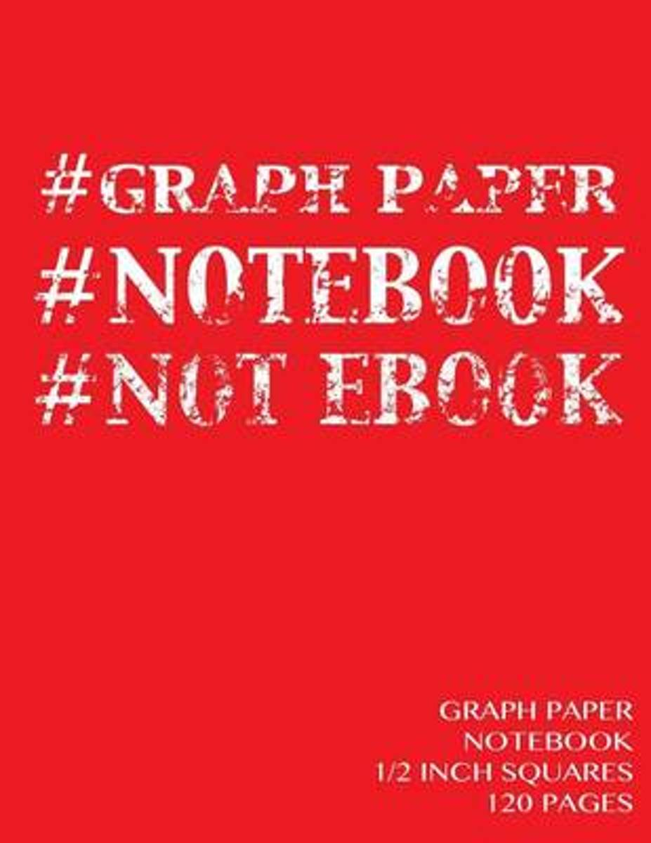 Graph Paper Notebook 1/2 Inch Squares 120 Pages