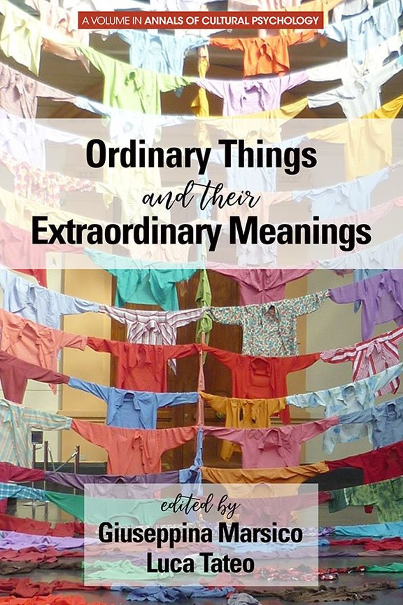 Ordinary Things and Their Extraordinary Meanings