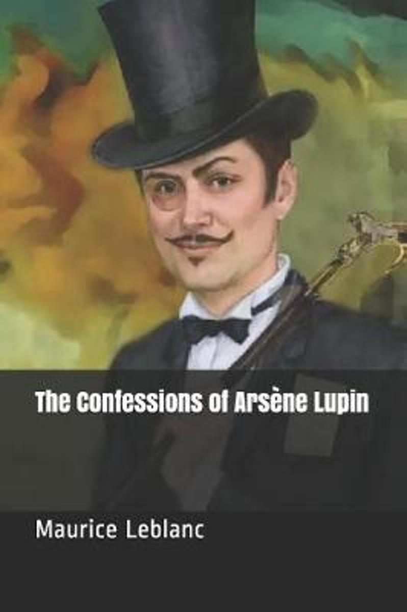 The Confessions of Ars ne Lupin