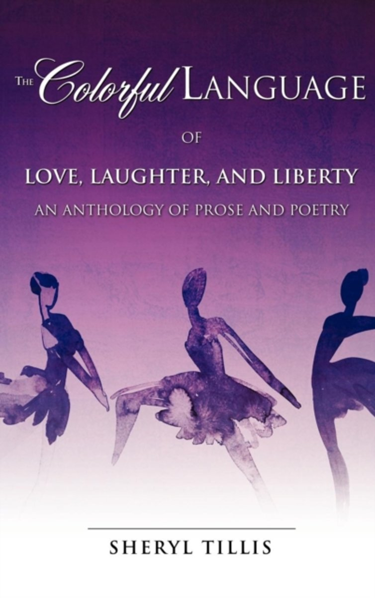 The Colorful Language of Love, Laughter, and Liberty