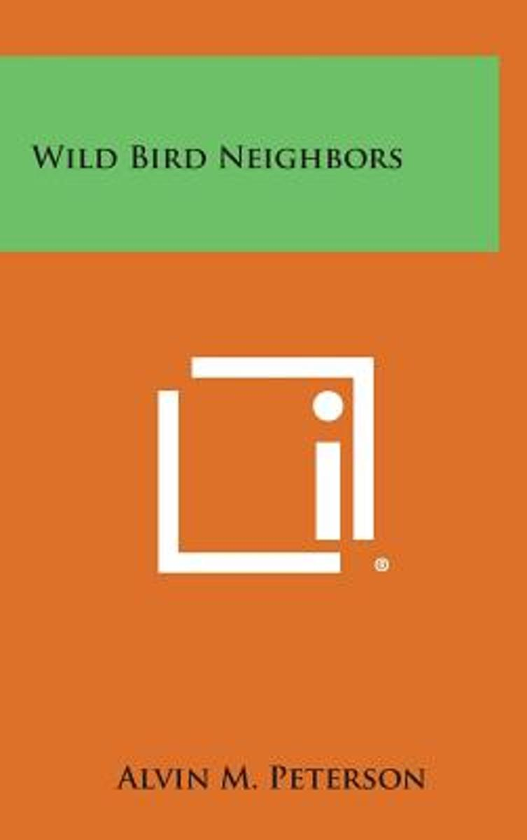 Wild Bird Neighbors
