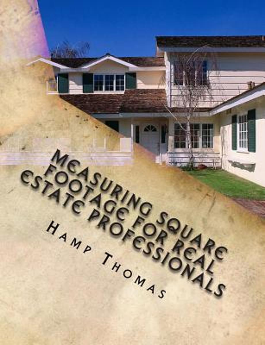 Measuring Square Footage for Real Estate Professionals
