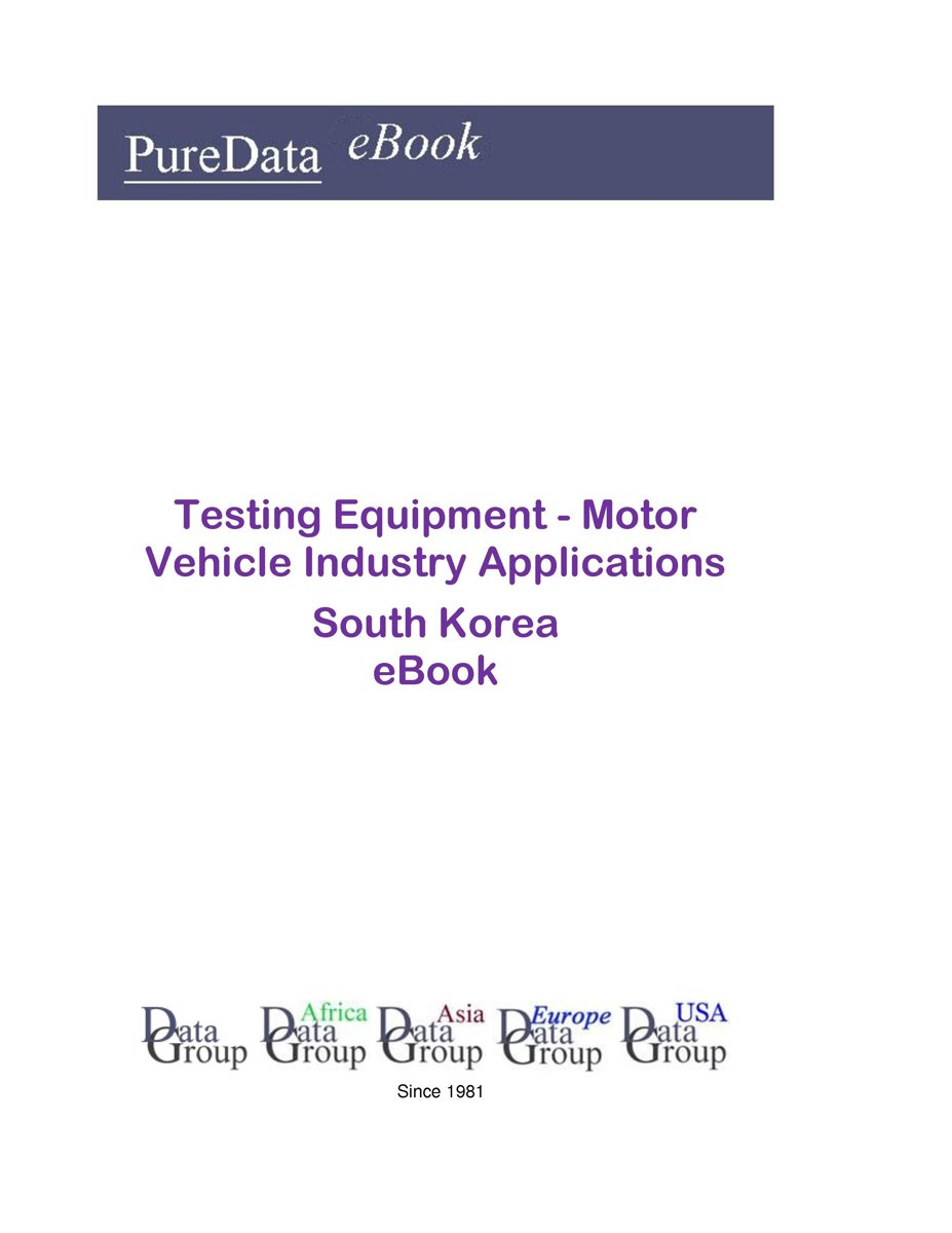 Testing Equipment - Motor Vehicle Industry Applications in South Korea