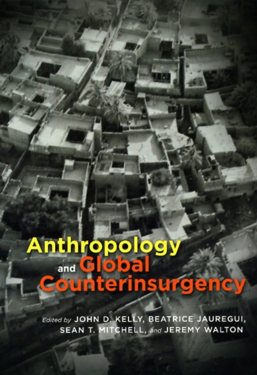 Anthropology and Global Counterinsurgency